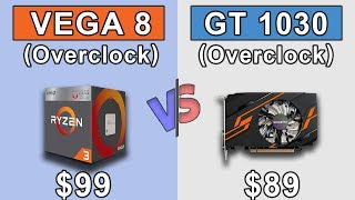 Ryzen 3 2200G APU (Vega 8) Overclock vs GT 1030 (Overclock) | Which is Better Value for Money...???