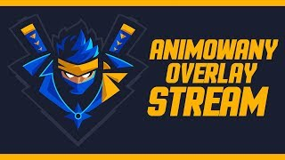 Ninja | Dedicated Overlay Stream Project - Na żywo