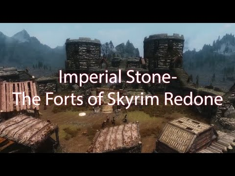 Skyrim Mods - Imperial Stone - The Forts of Skyrim Redone