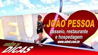 #revistaedvd  JOÃO PESSOA-PB - Dicas de Passeio, Restaurante e Hospedagem