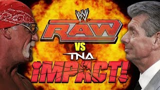 The Monday Night War That TNA Wants You To Forget (WWE vs TNA)
