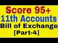 Bill of Exchange [Part-4],Class 11th Accounts ,Endorsement of Bill,Sent for Collection Account