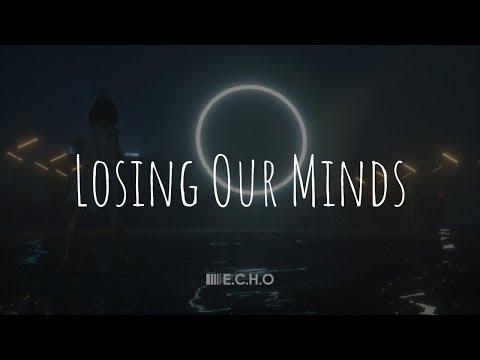 「Nightcore」- Losing Our Minds (Taska Black feat. Nevve)