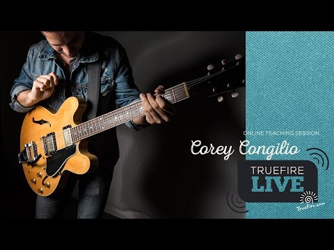 TrueFire Live: Corey Congilio - Soloing Without Licks!