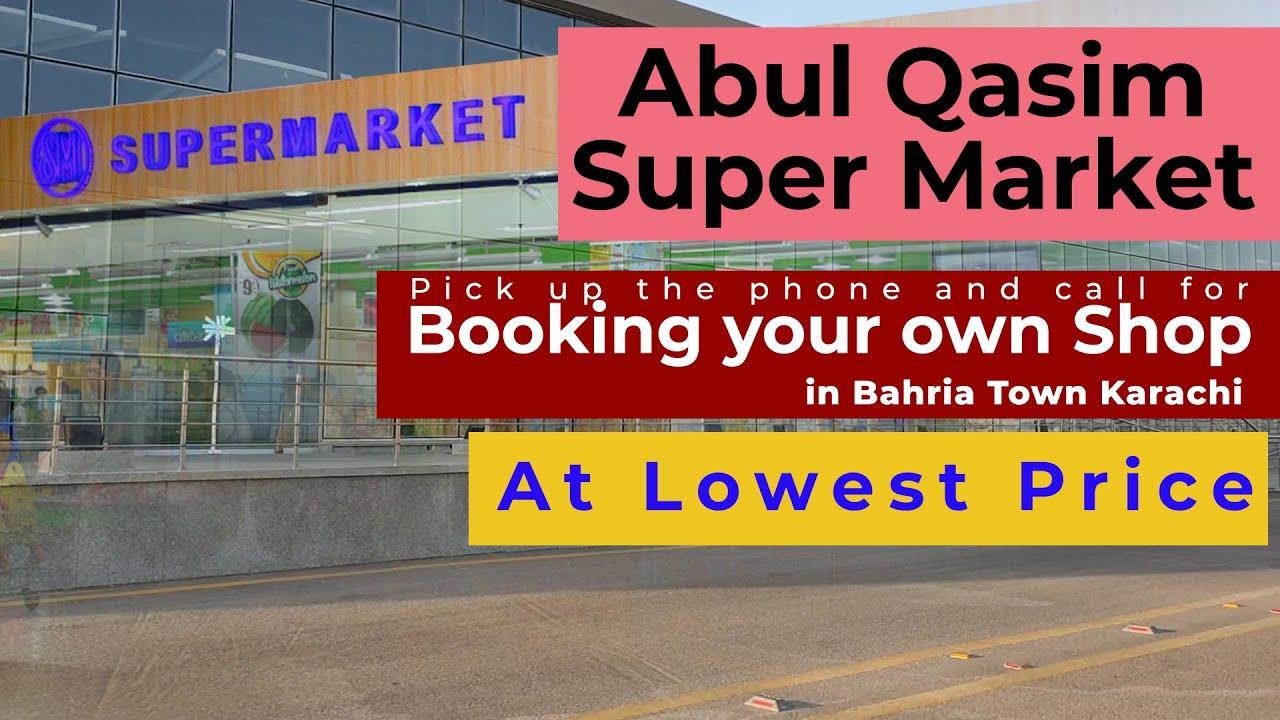 Book Your Commercial Shop In Bahria Town Karachi | Abul Qasim Super Market | Salaam Estate