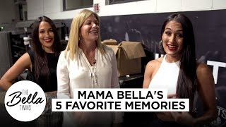 Mama Bella's 5 favorite Bella Twins memories!