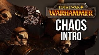 Total War Warhammer - Warriors of Chaos Intro