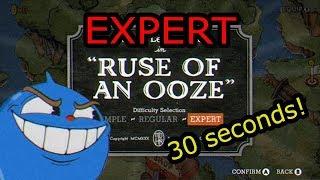Cuphead Expert Speedrun - Ruse of an Ooze (0:30)