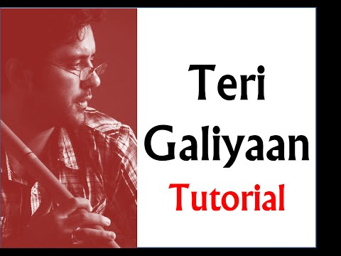 Teri Galiyan - beautiful melody for you to play