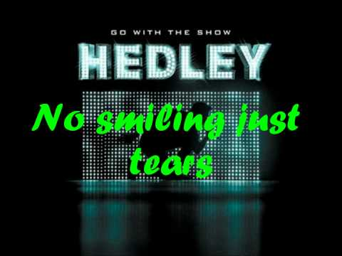 Never Too Late Hedley (lyrics)