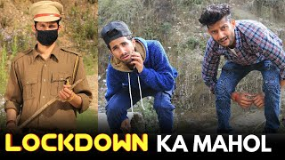 LOCKDOWN KA MAHOL || FUNNY VIDEO ||KANGRA BOYS