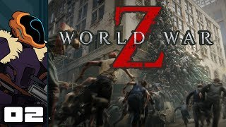 Let's Play World War Z - PC Gameplay Part 2 - It's Raining Zed!