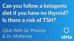 Dr. Stephen Phinney: Can you follow a ketogenic diet if you have no thyroid?