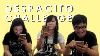 #CHALLENGE - DESPACITO CHALLENGE