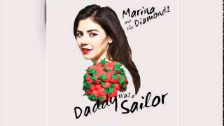 Watch Marina  The Diamonds Daddy Was A Sailor video