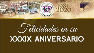 Emisión en Vivo - XXXIX ANIVERSARIO DE LA UTP