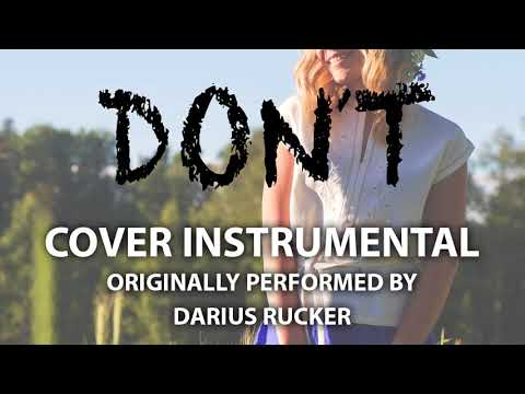Don't (Cover Instrumental) [In the Style of Darius Rucker]