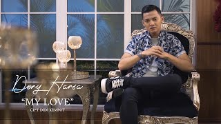 Download lagu Dory Harsa - My Love (Official Video Clip)