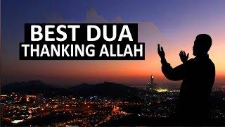 BEST DUA FOR THANKING ALLAH ᴴᴰ - Thank You Allah !!