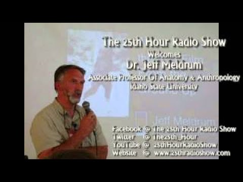 Dr. Jeff Meldrum - Associate Professor Of Anatomy & Anthropology Idaho St. - Bigfoot Exist