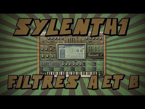 Sylenth1 #6: Filtres A et B