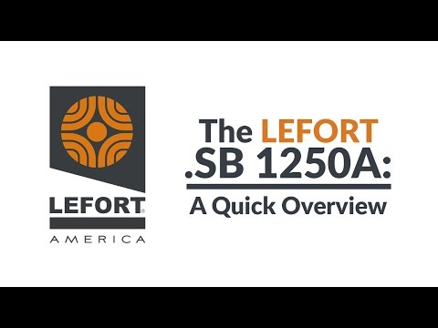 THE LEFORT .SB 1250A: A Quick Overview