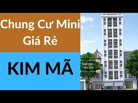 Bán Chung cư mini Kim Mã - Ba Đình Hà Nội 0968 601 893