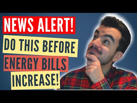Energy Bills are going up!   Do this before 1st April to save money!