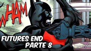 """BATMAN DEL FUTURO Y EL FIN DE DEATHSTROKE""""FUTURES END"""" PARTE 8 @SoyComicsTj"""