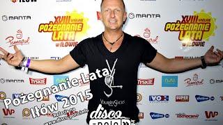 Pożegnanie Lata w Iłowie 2015 - D-Bomb - Disco-Polo.info