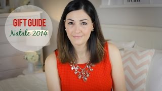 GIFT GUIDE: Idee regalo Natale 2014 Thumbnail