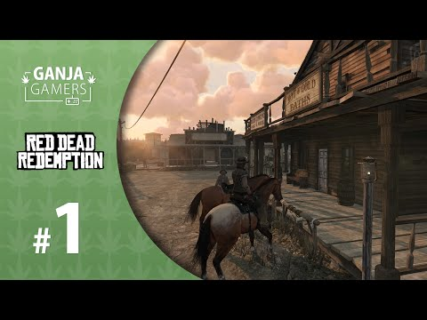 Let's Play Red Dead Redemption - Episode 1 - Exodus in America - Ganja Gamers