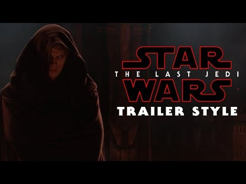Star Wars: Revenge of The Sith (The Last Jedi Style Trailer 2)
