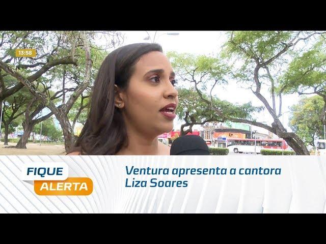'Sextou': Ventura apresenta a cantora Liza Soares