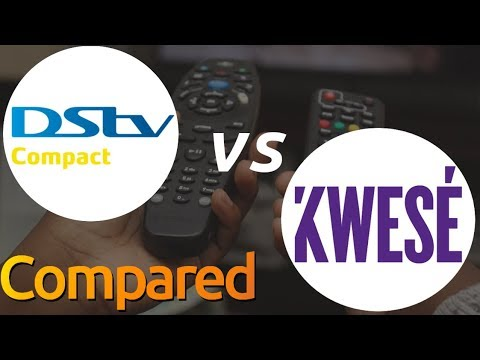 DStv vs Kwesé TV - How they compare