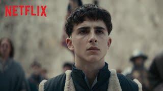 O Rei - Timothée Chalamet   Trailer oficial   Um filme Netflix