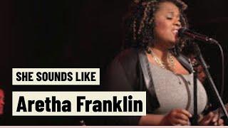 "She sounds just like ""Aretha Franklin!"""