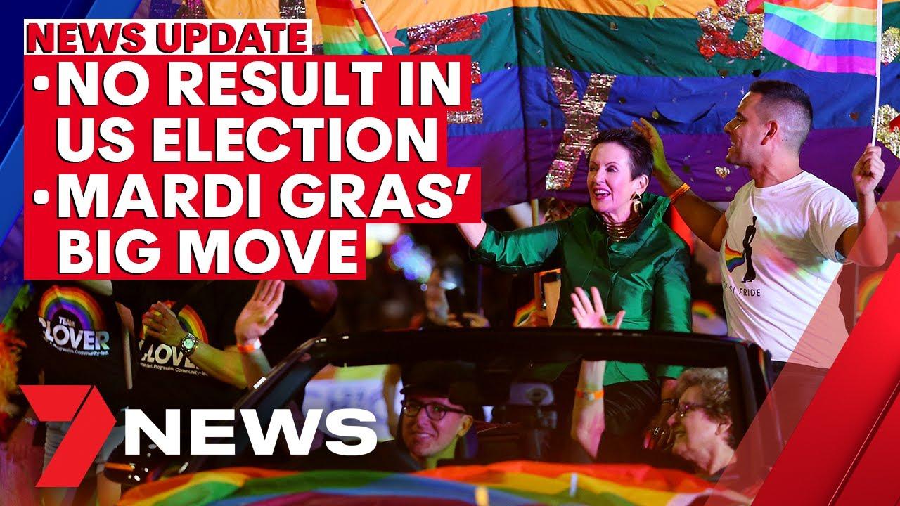 7NEWS Update - November 6: No result in US election; Sydney Mardi Gras' big move for 2021 | 7NE