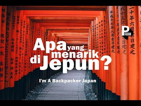 Apa Yang Menarik Di Jepun? - I m A Backpacker Japan