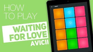 How to play: WAITING FOR LOVE (Avicii) - SUPER PADS - Harley Kit