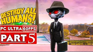 DESTROY ALL HUMANS REMAKE Gameplay Walkthrough Part 5 [1080p HD 60FPS PC] No Commentary (FULL GAME)