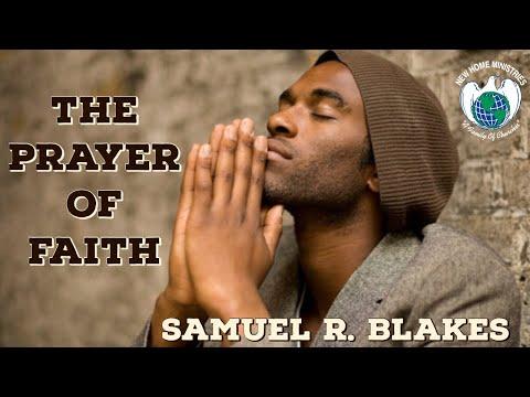 """""""THE PRAYER OF FAITH"""