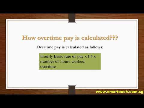 Payroll Singapore : Employment Practice - Overtime Pay