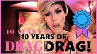 Drag Queen - My Evolution!