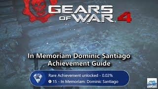 Gears of war 4: In Memoriam Dominic Santiago Achievement Guide