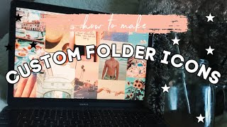 HOW TO CHANGE MAC FOLDER ICONS | MAKE CUSTOM MAC FOLDERS | AESTHETIC DESKTOP TIPS AND TRICKS 2020