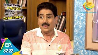 Taarak Mehta Ka Ooltah Chashmah - Ep 3222 - Full Episode - 2nd August, 2021
