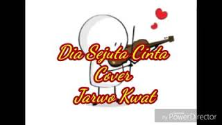 Hands Right Dia sejuta cinta cover lirik Jarwo Kwat