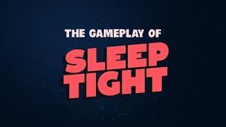Sleep Tight Dev Diary - The Gameplay of Sleep Tight