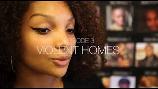 EP 3: Temi Mwale - Violent Homes #SIDELINESTORIES